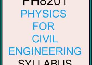 PH8201 Physics for Civil Engineering Syllabus Regulation 2017